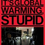 Bloomberg BusinessWeek cover: It's Global Warming, Stup...