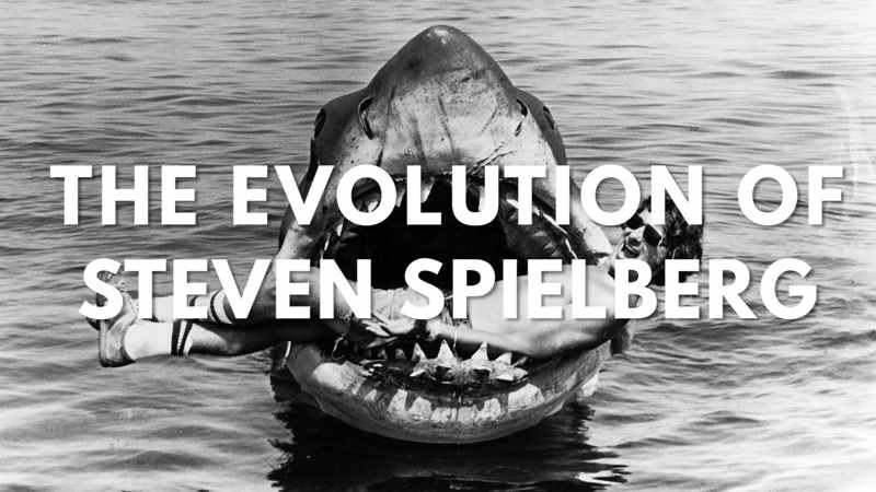 The Evolution of Steven Spielberg  (1)