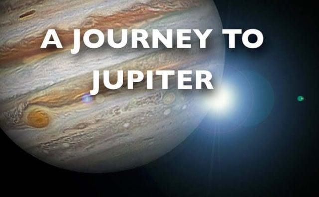An amazing Journey to Jupiter