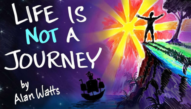 Life is NOT a Journey