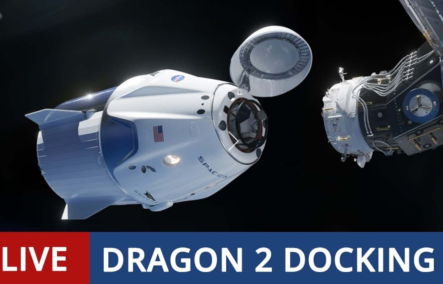 LIVE- Dragon 2 Docking to Space Station for DM-1 Historic Mission