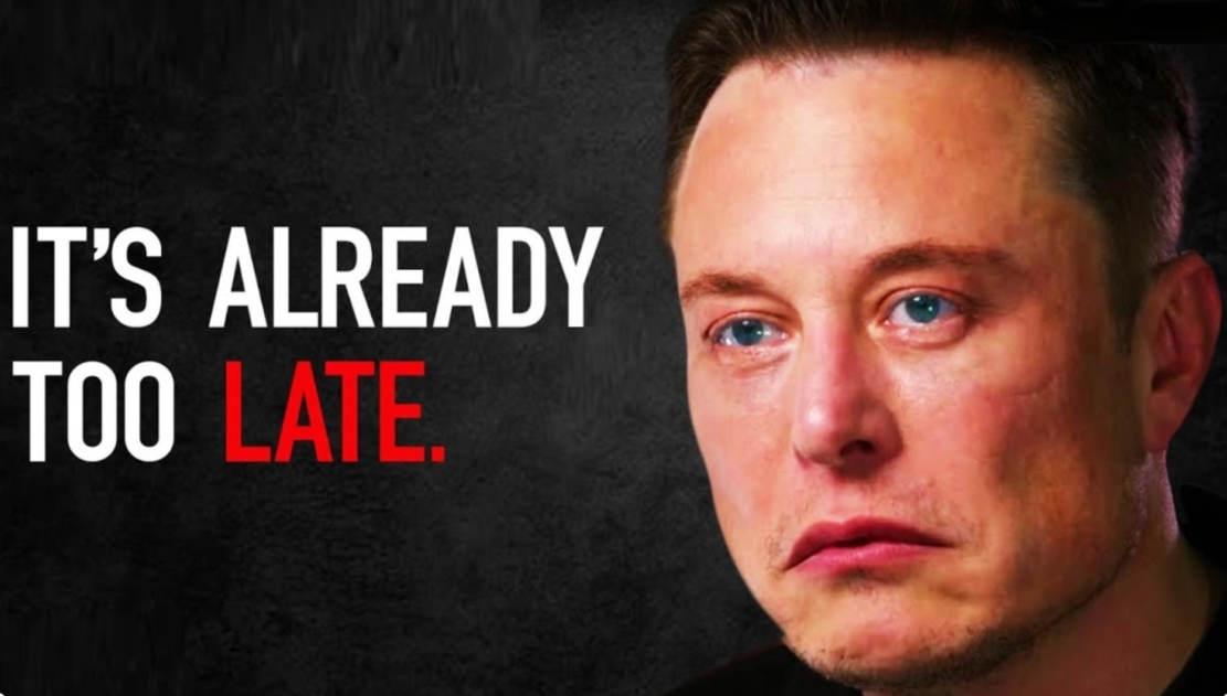 """I Tried To Warn You"" - Elon Musk last warning (1)"